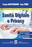 img - for Sanit  Digitale e Privacy: La certificazione sulla privacy per i professionisti della sanit  (Italian Edition) book / textbook / text book
