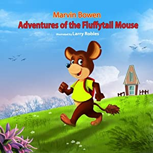 Adventures of the Fluffytail Mouse Audiobook