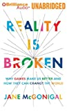 img - for Reality is Broken: Why Games Make Us Better and How They Can Change the World by Jane McGonigal (2012-01-01) book / textbook / text book