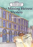 img - for The missing heiress mystery (Riddle street mystery series) book / textbook / text book