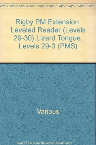 Rigby PM Plus Extension: Individual Student Edition Sapphire (Levels 29-30) Lizard Tongue