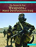 The Search for Weapons of Mass Destruction in Iraq, Barbara A. Moe, 1404202951