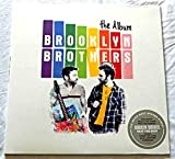 Brooklyn Brothers THE ALBUM - Atco Records 2012 - Vinyl LP Record - Factory Sealed - With Ryan O'Nan and Michael Weston -