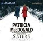 Sisters | Patricia MacDonald