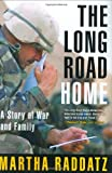 The Long Road Home, Martha Raddatz, 0399153829