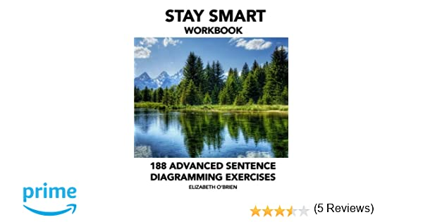 Workbook diagramming worksheets : Amazon.com: Stay Smart Workbook: 188 Advanced Sentence Diagramming ...
