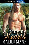 Changing Hearts, Marilu Mann, 1419960091