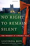 No Right to Remain Silent: The Tragedy at Virginia Tech