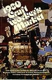 Craftworker's Market 1980, Lynne Lapin, 0898790042