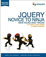 jQuery: Novice to Ninja, 2nd Edition Front Cover