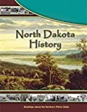 North Dakota History: Readings About the Northern Plains State