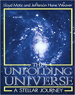 Book The Unfolding Universe: A Stellar Journey by Lloyd Motz (2003-02-13)