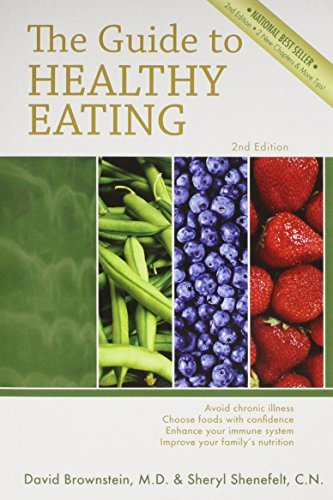 The Guide to Healthy Eating by M.D. David Brownstein (September 25,2006)