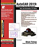 AutoCAD 2019: A Problem-Solving Approach, Basic and Intermediate
