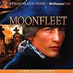 Moonfleet: A Radio Dramatization | J. Meade Falkner