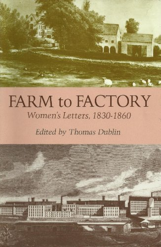 Farm to Factory: Women's Letters 1830-1860