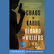 Chaos in Kabul: A Malko Linge Novel   Gérard de Villiers