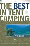 The Best in Tent Camping, Randy Porter and Marie Javins, 089732563X