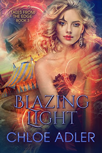 (Blazing Light: A Reverse Harem Paranormal Romance (Tales From the Edge Book 3))