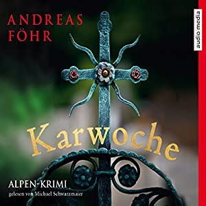 Karwoche (Kommissar Wallner 3) Hörbuch