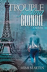 Trouble Finding Blondie by Mimi Marten ebook deal