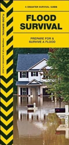 Download Flood Survival: Prepare For & Survive a Flood (Urban Survival Series) PDF