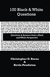 100 Black and White Questions