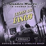 Lieben Sie Tango? Quadro Nuevo in Buenos Aires    Quadro Nuevo
