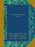 Le comte de Monte-Cristo: 1-3 (French Edition)