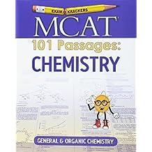 Examkrackers MCAT 101 Passages: Chemistry: General