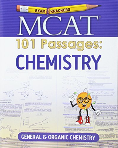 Examkrackers MCAT 101 Passages: Chemistry: General & Organic Chemistry
