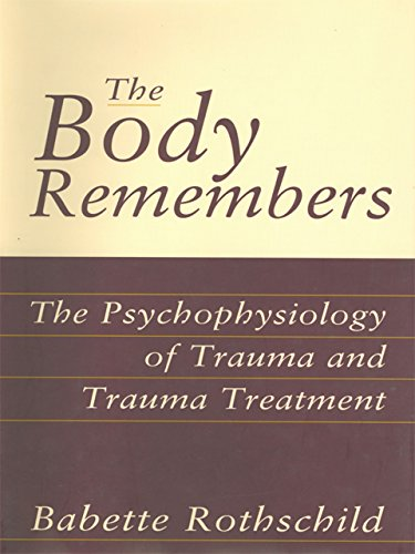 The Body Remembers: The Psychophysiology of Trauma for sale  Delivered anywhere in USA