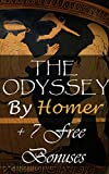 img - for The Odyssey: + 7 Free Bonus works: The Iliad Of Homer, Paradise Lost, The Golden Ass, Oedipus The King, Oedipus At Colonus, Antigone, The Aeneid book / textbook / text book