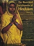 The Illustrated Encyclopedia of Hinduism (2 Volume Set)