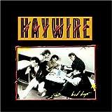 Bad Boys by Haywire (2008-08-02)