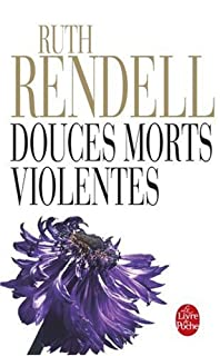Douces morts violentes, Rendell, Ruth