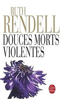 Douces morts violentes par Rendell
