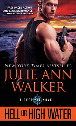 (Hell or High Water (The Deep Six))