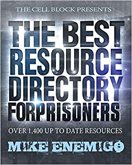 The Best Resource Directory for Prisoners: 2019: Mike