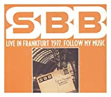 Sbb: Live In Frankfurt 1977. Follow My Music [2CD]