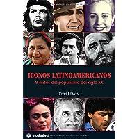 Iconos latinoamericanos/ Latin American Icons: 9 mitos...