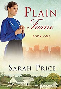 Plain Fame (The Plain Fame Series Book 1) by [Price, Sarah]