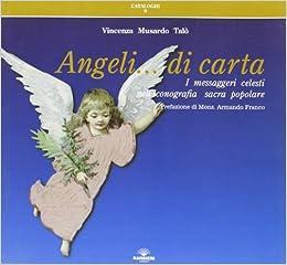 Angeli Di Carta I Messaggeri Celesti Nelliconografia Sacra