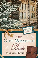 The Gift-Wrapped Bride (The 12 Brides of Christmas Book 4)