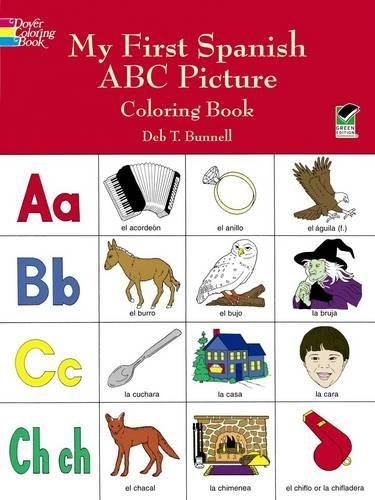 My First Spanish ABC Picture Coloring Book Dover Childrens Bilingual Deb T Bunnell 0800759403585 Amazon Books