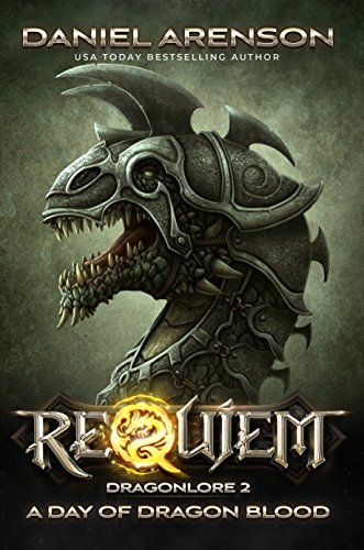 A Day Of Dragon Blood Requiem Dragonlore Book 2 By Arenson