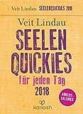 Seelen-Quickies für jeden Tag  2018: Abreißkalender 2018