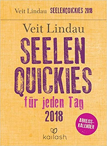 Seelen Quickies Fur Jeden Tag Abreisskalender 2018 Amazon De Veit