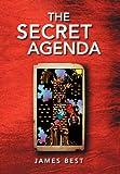 The Secret Agend, James Best, 147711212X