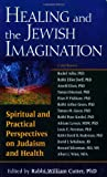 Healing and the Jewish Imagination, , 1580233732